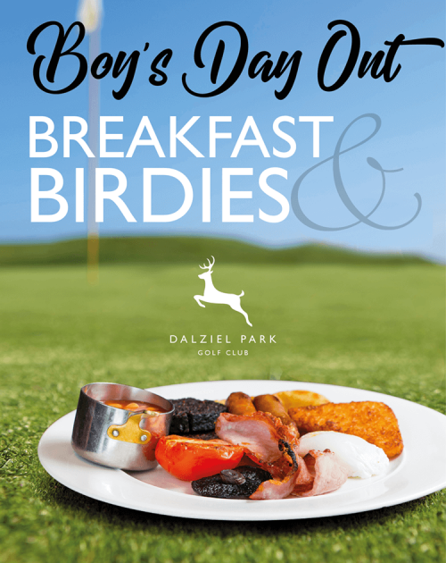 Breakfast and Birdies Boys Day out at dalziel park hotel