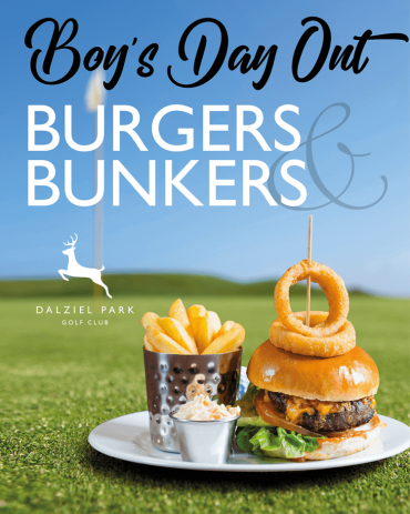 Burgers and Bunkers Boys Day out at Dalziel Park Hotel