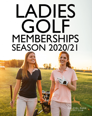 Ladies Golf Memberships at Dalziel Park Hotel and Golf Club